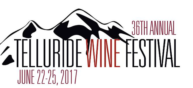 It's Back! Telluride Wine Festival 2017