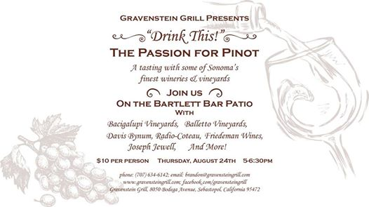 Pinot Tasting, Thurs August 24 at Gravenstein Grill!