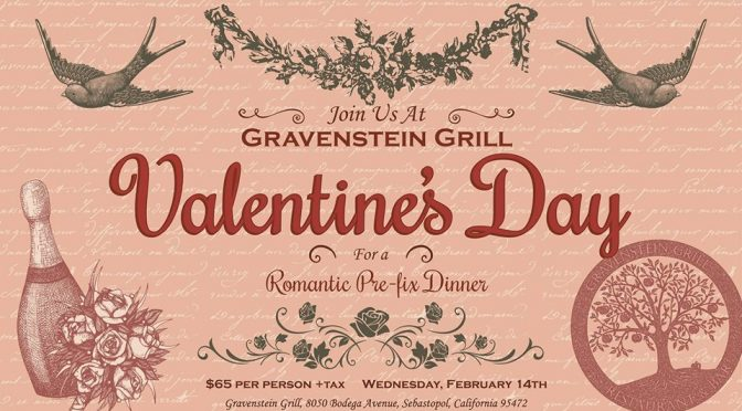 Celebrate Valentine's Day at Gravenstein Grill!