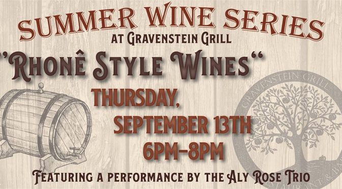 Rhone Wine Rendezvous Tasting at Gravenstein Grill: September 13th