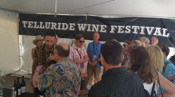 Here comes the Telluride Wine Festival! June 27-30