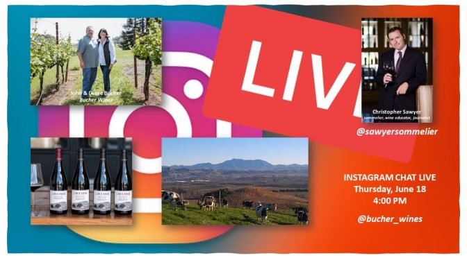 Bucher Wines Live on Instagram June 18th!