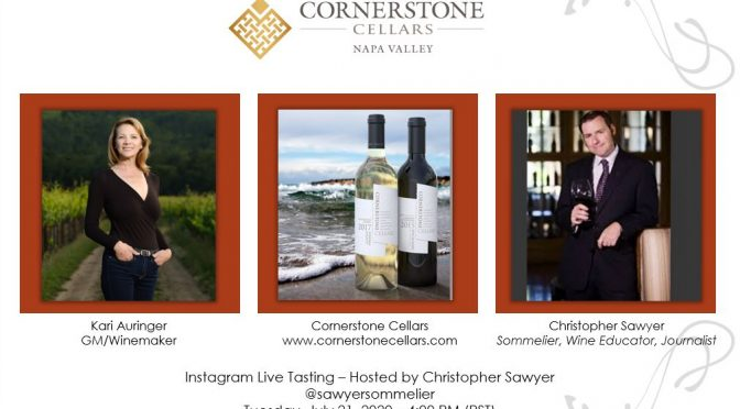 SawyerSomm Meets Cornerstone Cellars on Instagram LIVE July 21st!
