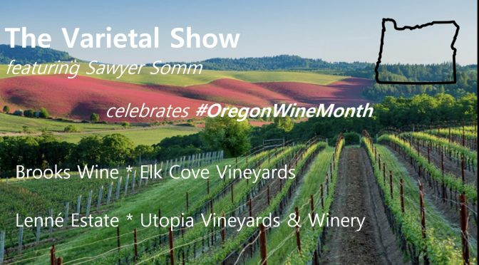 SPECIAL Pinot Noirs in Willamette Valley Episode on The Varietal Show!