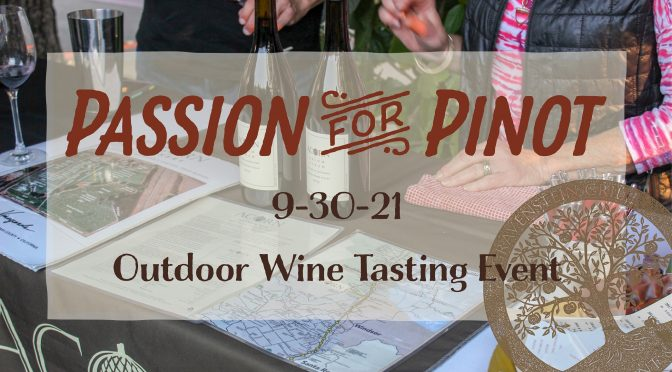 Passion For Pinot at Gravenstein Grill on Sept 30th!